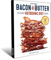 The bacon and butter best Cookbook on ketogenic diet
